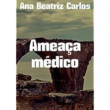 Ameaça médico (Portuguese Edition)