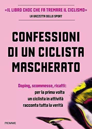 Confessioni di un ciclista mascherato