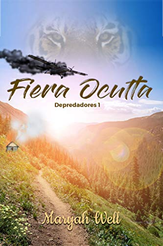 Descargar gratis Fiera Oculta (Depredadores 1) de Maryah Well