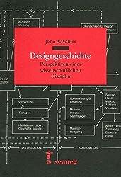 Designgeschichte: Perspektiven einer wissenschaftlichen Disziplin