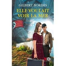 Elle voulait voir la mer de Gilbert Bordes