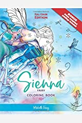 Sienna - Fairy Coloring Book: Full Color Edition Tapa blanda