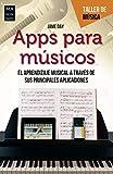 Apps para músicos: El aprendizaje musical a través de sus principales aplicaciones (Taller de música)