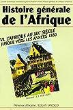 Histoire générale de l'Afrique, Volume VI - L'Afrique au XIXe siècle jusque vers les années 1880 (éd. poche)