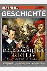 SPIEGEL GESCHICHTE 4/2011: Der Dreißigjährige Krieg Broschiert