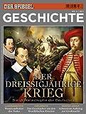 SPIEGEL GESCHICHTE 4/2011: Der Dreißigjährige Krieg - Dietmar Pieper, Johannes Saltzwedel