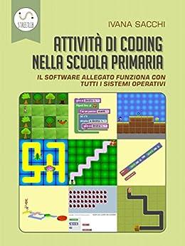 Attività di coding nella scuola primaria di [Ivana Sacchi]