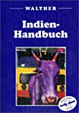 Indien-Handbuch - Christine Niven, Teresa Cannon, David Collins, Paul Harding, Mark Honan, Bradley Mayhew, Richard Plunkett, Phillipa Saxton, Sarina Singh