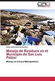 Manejo de Residuos en el Municipio de San Luis Potosí