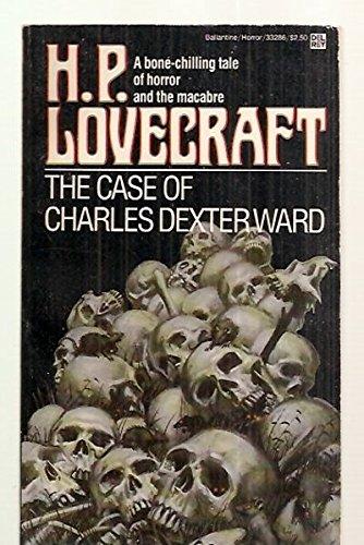 Case of Charles Dexter Ward par H.P. Lovecraft