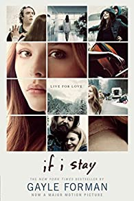 [If I Stay]  [published: August, 2014] par Gayle Forman