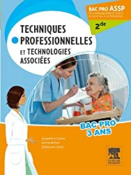 Bac Pro ASSP Techniques professionnelles et technologies associées 2de