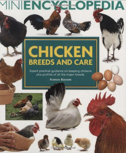 Mini Encyclopedia of Chicken Breeds and Care Cover Image