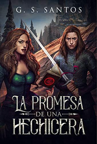 La promesa de una hechicera (Yo, hechicera nº 1) por G. S. Santos