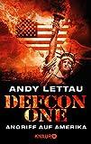 'Defcon One: Angriff auf Amerika (KNAUR eRIGINALS)' von Andy Lettau