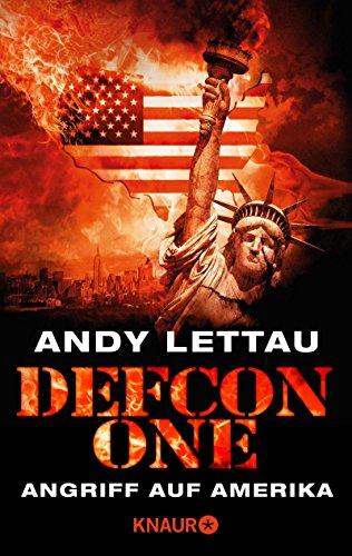 Buchseite und Rezensionen zu 'Defcon One: Angriff auf Amerika (KNAUR eRIGINALS)' von Andy Lettau