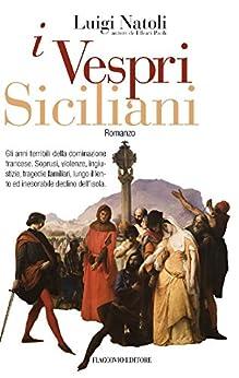 I Vespri Siciliani: 13 (Vento della Storia) di [Natoli, Luigi]