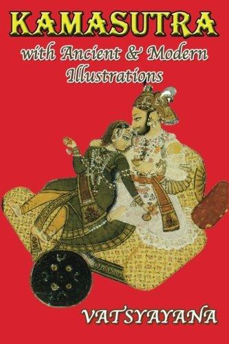Kamasutra with Ancient & Modern Illustrations by Vatsyayana (2016-04-14) par Vatsyayana