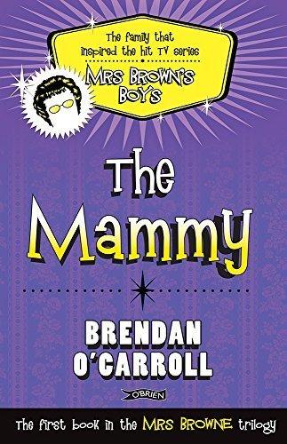 The Mammy by O'Carroll, Brendan (2011) Paperback