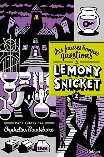 Les fausses bonnes questions de Lemony Snicket T2 (2)