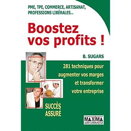 Boostez vos profits !