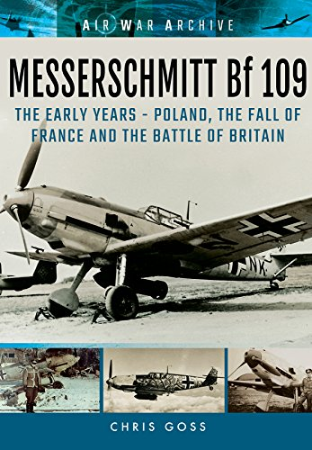 messerschmitt-bf-109-the-early-years-poland-the-fall-of-france-and-the-battle-of-britain-air-war-arc