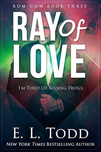 Ray of Love (Ray #3) (English Edition) de [Todd,