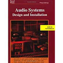 Audio Systems Design and Installation by Philip Giddings (1997-06-12)