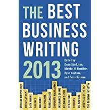 The Best Business Writing 2013 (Columbia Journalism Review Books) (2013-06-18)