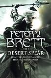 The Desert Spear by Peter V. Brett