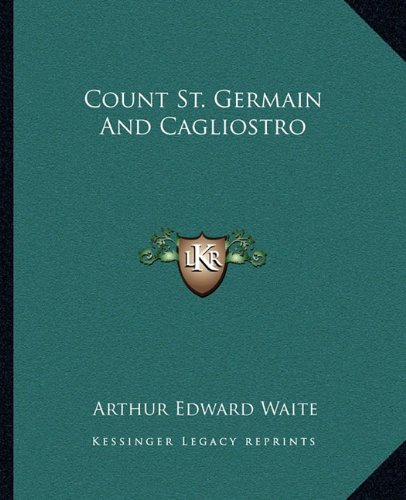Count St. Germain and Cagliostro