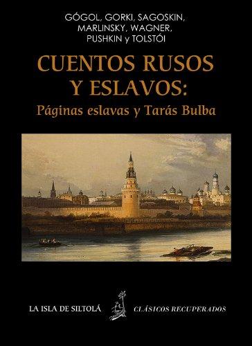 Cuentos rusos y eslavos: Páginas eslavas y Tarás Bulba (Ilustrado) (Siltolá, Clásicos Recuperados) por Nikolái Petrovich Vagner (Wagner)