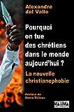 Image de Pourquoi on tue des chrétiens dans le monde aujourd'hui ? - la nouvel