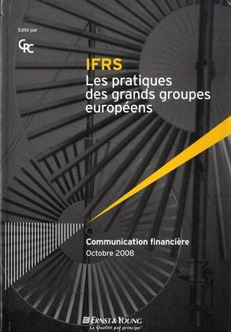 IFRS Les pratiques des grands groupes européens