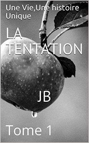 Couverture du livre LA TENTATION JB: Tome 1