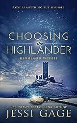 Choosing the Highlander (Highland Wishes Book 3)