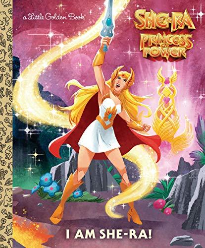 I Am She-Ra! (She-Ra) (Little Golden Books) por John Sazaklis