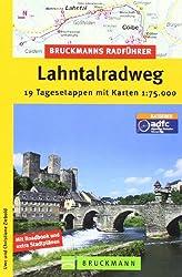Bruckmanns Radführer Lahntalradweg: 19 Tagesetappen mit Karten 1:75.000