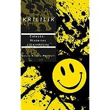 KRILILIK (Coleção Mistérios cibernéticos Livro 2) (Portuguese Edition)
