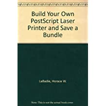 Build Your Own PostScript Laser Printer and Save a Bundle