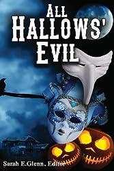 All Hallows' Evil by Gloria Alden (2013-09-18)