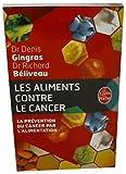 Les Aliments Contre le Cancer - La Prevention Du Cancer Par L'Alimentation (Le Livre de Poche) (French Edition) by Richard Beliveau Ph.D. (2009-01-09) - Livre de Poche - 09/01/2009