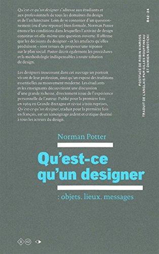 Qu'est-ce que qu'un designer : objets, lieux, messages