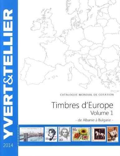 Catalogue de timbres-postes d'Europe : Volume 1, Albanie à Bulgarie