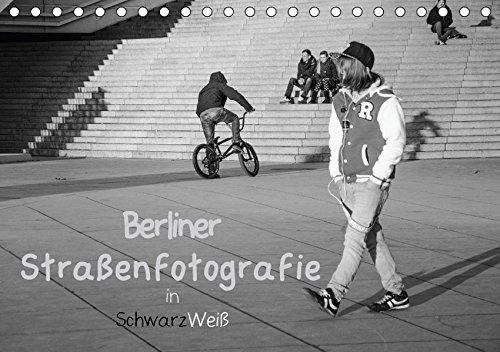 Berliner Straßenfotografie / Geburtstagskalender (Tischkalender 2018 DIN A5 quer): Eindringliche und bewegende Bilder in schwarzweiß zeigen das ... 14 ... [Kalender] [Apr 01, 2017] Drews, Marianne