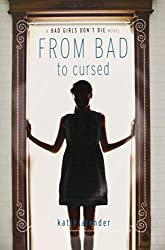 From Bad to Cursed (Bad Girls Don't Die Novels)