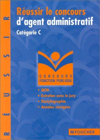 Réussir le concours d'agent administratif catégorie C