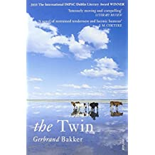 The Twin by Gerbrand Bakker (7-May-2009) Paperback