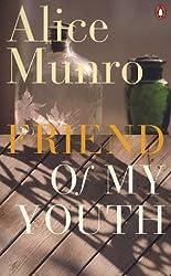 Friend of My Youth [Taschenbuch] by Alice Munro