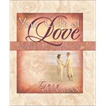 Your Gift of Love: Selections from the Five Love Languages